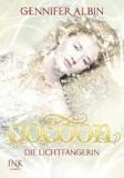 Gennifer Albin: Cocoon Die Lichtfängerin