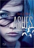 Ilsa J. Bick: Ashes - Brennendes Herz