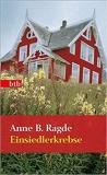 Das Lügenhaus & Einsiedlerkrebse - Anne B. Ragde, 2 in 1